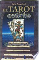 Libro de El Tarot Esoterico