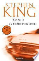 Libro de Buick 8, Un Coche Perverso