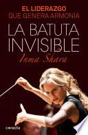 Libro de La Batuta Invisible