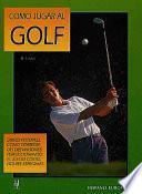 Libro de Cómo Jugar Al Golf