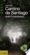 Libro de Guía Del Camino De Santiago Para Peregrinos 2011