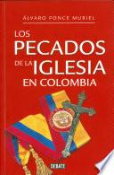 Libro de Los Pecados De La Iglesia En Colombia