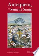 Libro de Antequera, Su Semana Santa