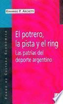 Libro de El Potrero, La Pista Y El Ring