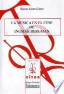 Libro de La Música En El Cine De Ingmar Bergman