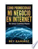 Libro de Como Promocionar Mi Negocio En Internet
