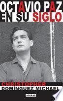 Libro de Octavio Paz En Su Siglo