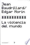 Libro de La Violencia Del Mundo