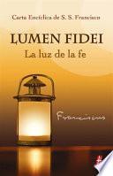 Libro de Lumen Fidei, La Luz De La Fe
