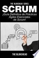 Libro de Scrum   ¡guía Definitiva De Prácticas ágiles Esenciales De Scrum!