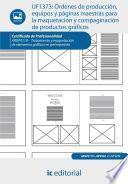 Libro de Órdenes De Producción, Equipos Y Páginas Maestras Para La Maquetación Y Compaginación De Productos Gráficos. Argp0110