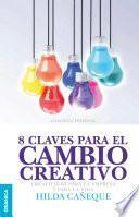 Libro de 8 Claves Para El Cambio Creativo