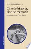 Libro de Cine De Historia, Cine De Memoria