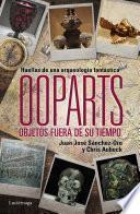 Libro de Ooparts. Objetos Fuera De Su Tiempo