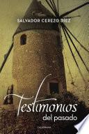 Libro de Testimonios Del Pasado