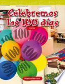 Libro de Celebremos Los 100 Días (celebrate 100 Days)