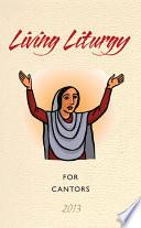 Libro de Living Liturgy For Cantors