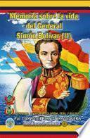Libro de Memoria Sobre La Vida Del General Simón Bolívar (tomo Ii)
