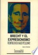 Libro de Brecht Y El Expresionismo