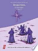 Libro de Jesucristo, El Salvador. Libro 2