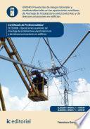 Libro de Preven. De Ries. Lab. Y Medioamb. En Las Op. De Mont. De Inst. Electrotécnicas Y De Telecomunicaciones En Edif. Eles0208