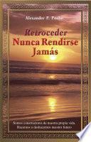 Libro de Retroceder Nunca Rendirse Jams