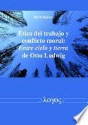 Libro de Etica Del Trabajo Y Conflicto Moral