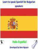 Libro de Learn To Speak Spanish For Bulgarian Speakers