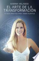 Libro de Arte De La Transformación