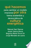 Libro de Qué Hacemos Por Otra Cultura Energética