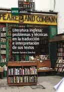 Libro de Literatura Inglesa: Problemas Y Técnicas En La Traducción E Interpretación De Sus Textos
