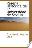 Libro de Rese婢 Hist=rica De La Universidad De Sevill