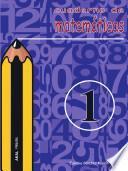 Libro de Cuaderno De Matemáticas No 1. Primaria