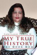 Libro de My True History