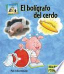 Libro de El Bolígrafo Del Cerdo