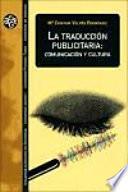 Libro de La Traducción Publicitaria: Comunicación Y Cultura
