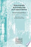 Libro de Historiografía De La Traducción En El Espacio Ibérico