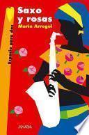 Libro de Saxo Y Rosas