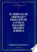 Libro de El Tribunal De Arbitraje Y Mediación De Las Islas Baleares