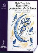 Libro de Rosa Fría, Patinadora De La Luna