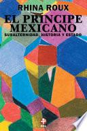 Libro de El Príncipe Mexicano