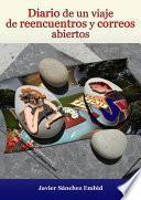Libro de Diario De Un Viaje De Reencuentros Y Correos Abiertos