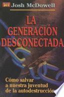Libro de La Generacion Desconectada