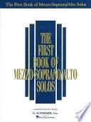 Libro de The First Book Of Mezzo Soprano/alto Solos