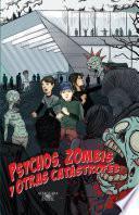 Libro de Psychos, Zombis Y Otras Catástrofes