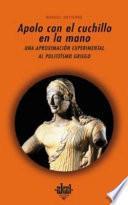 Libro de Apolo Con El Cuchillo En La Mano