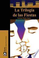 Libro de La Trilogía De Las Fiestas