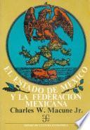 Libro de El Estado De México Y La Federación Mexicana, 1823 1835
