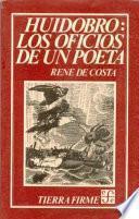 Libro de Huidobro, Los Oficios De Un Poeta