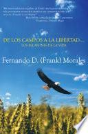 Libro de De Los Campos A La Libertad Los Eslabones De La Vida